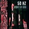 50 Hz - Spirit Of God