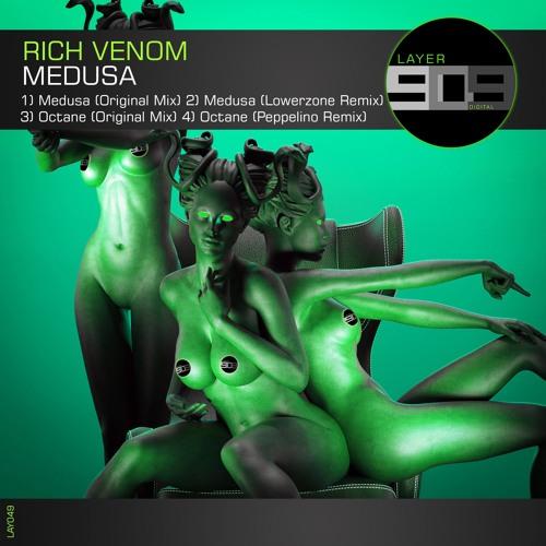 Rich Venom - Medusa EP [Layer 909]