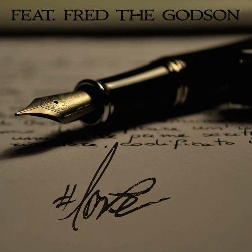 #LOVE feat. Fred the Godson