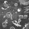 Capital Cities - Safe And Sound  nightcore lyrics