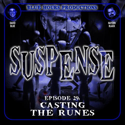 Episode 29: 'Casting the Runes'