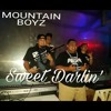 Sweet Darlin' (Remake) by Mountain Boyz Ft. Polow
