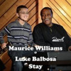 Maurice Williams Feat. Luke Balbosa - Stay