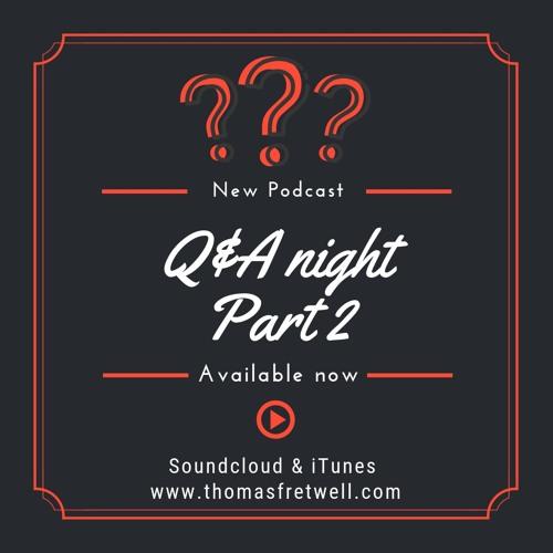 Q & A Night Part 2