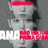 Download Ana Não Voltou Para Casa Mp3