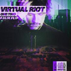 Virtual Riot - One Two (F3LIX Flip) [INDQ Premiere]