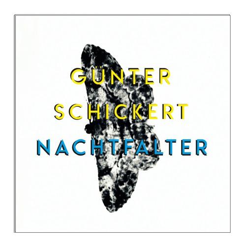 Günter Schickert - Nachtfalter