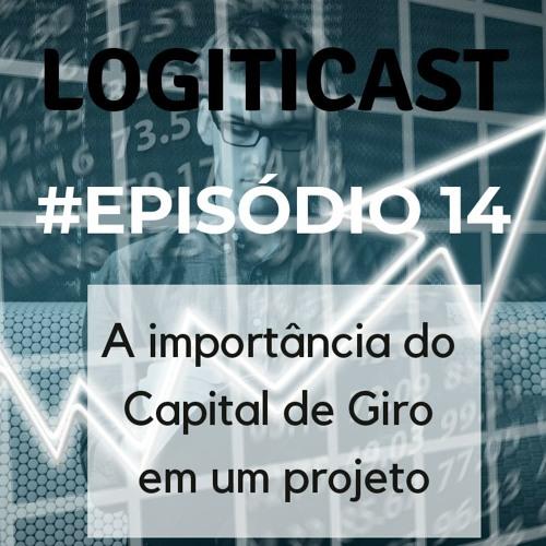 # Episódio 14: A importância do Capital de Giro em um projeto