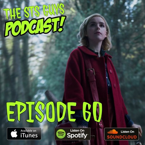 The STS Guys - Episode 60: The Chilling Adventures of The STS Guys