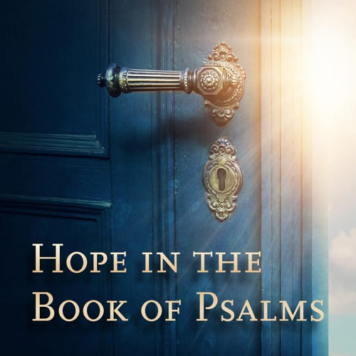 Hope in the Book of Psalms