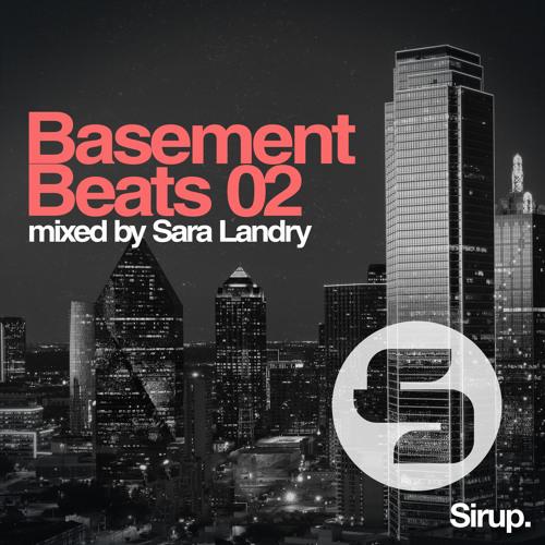 Basement Beats 02 - mixed by Sara Landry (Continuous DJ Mix)