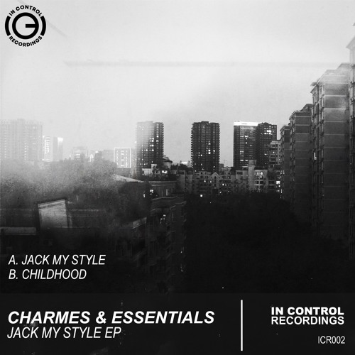 Charmes & Essentials - Jack My Style (OUT NOW!)