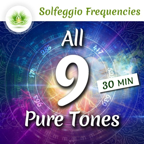 All 9 Solfeggio Frequencies ☯ Pure Tones For Healing ⬇FREE DL⬇ by