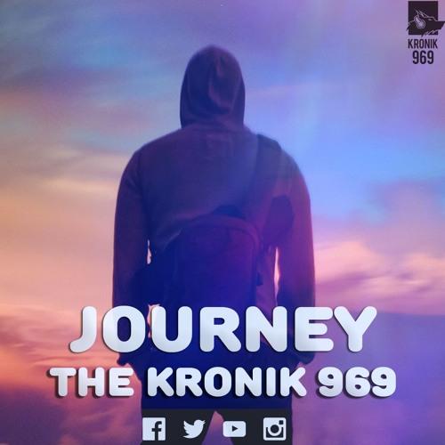 Kronik 969 - Journey