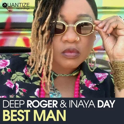 Deep Roger & Inaya Day - Best Man (DJ Spen & Gary Hudgins Direct Drive Remix)