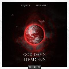 Adjuzt & Untamed - God Damn Demons