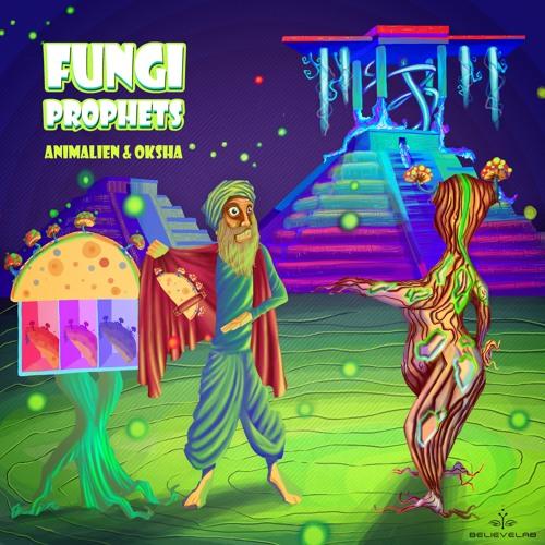 Animalien & Oksha - Fungi Prophets Snippet Mix by Dj Govinda . OUT NOW on Believelab.bandcamp.com
