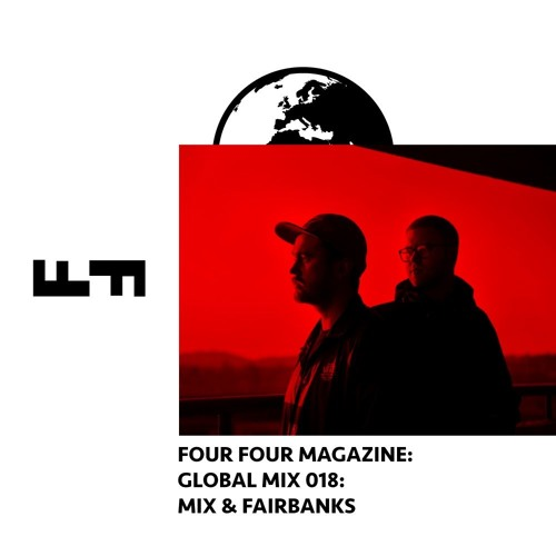 Global Mix #18 - Mix & Fairbanks