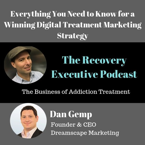 EP 30:  Everything You Need To Know For A Winning Digital Strategy with Dan Gemp