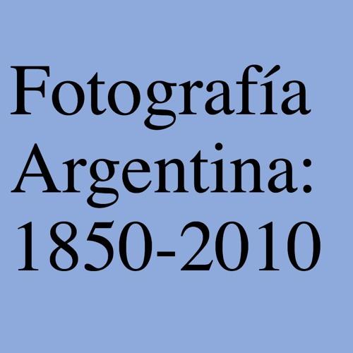FOTOGRAFÍA ARGENTINA 1850-2010. Colección J.P. Getty Museum