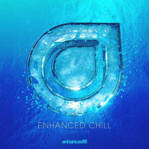 Enhanced Chill, Vol. 5 [OUT NOW]