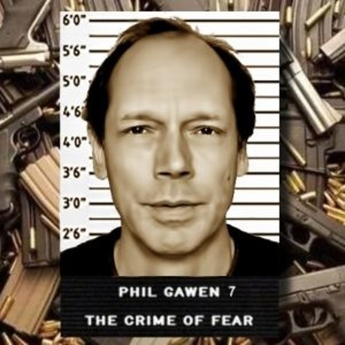 The Crime of Fear - Phil Gawen 7