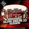 Dj Tellomálaga - Miserable Slow Drum 33 - Free Download.