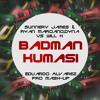 Sunnery James & Ryan Marciano,Dyna VS Will K -Badman  Kumasi  (Eduardo Alvarez Pro Mash - Up)