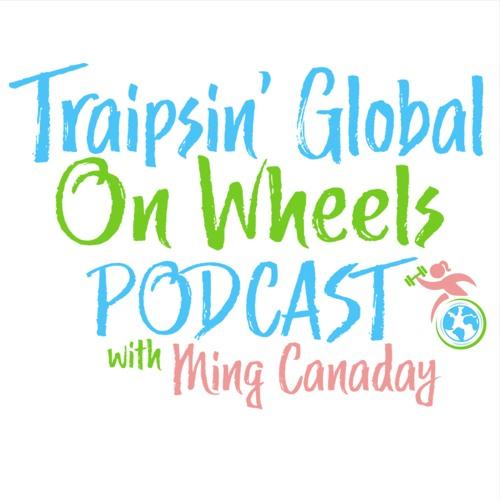 Traipsin' Global on Wheels Podcast Hour