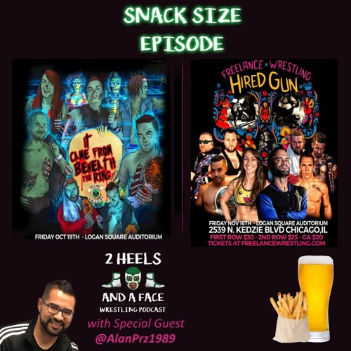 Snack Size - Freelance Wrestling - It Came from Beneath the Ring