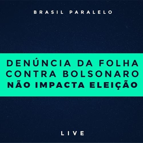 Denúncia Da Folha Contra Bolsonaro Não Impacta Na Eleição