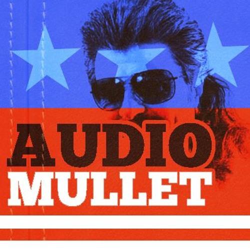 Audio Mullet Episode ZERO