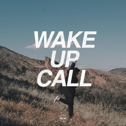 Wake Up Call (feat. Mansionair)