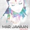 Mar Jawaan (Fashion) Sajan Vadali Remix
