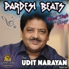 Download Pardesi Beats Show with Patwant Singh - Udit Narayan Special - Feat. Rosy - Aired on 2018, May 5 Mp3
