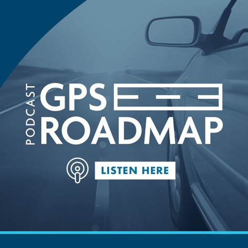 "Global Automakers Presents The GPS Roadmap | Episode One ""Midterms, Trade & The Auto Industry"""