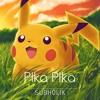 Pika Pika (prod, by Subholik)