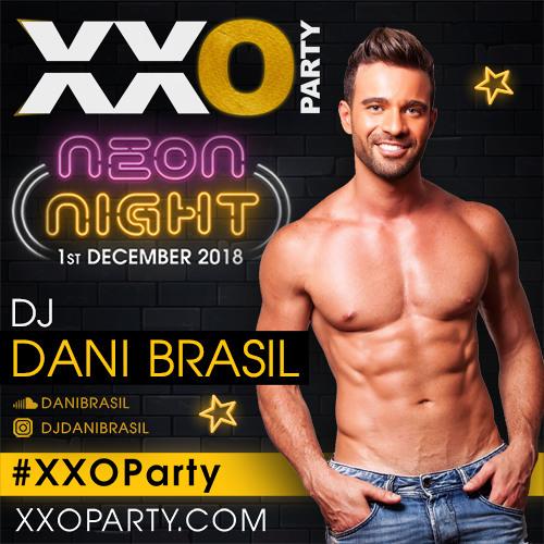 XXO Party Neon Night - OFFICIAL PODCAST DJ DANI BRASIL