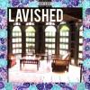 LAVISHED (prod. KeyAno)