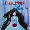Snow White and the Seven Dwarfs - The Village Dance