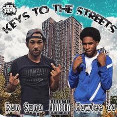 Ron Suno x Howiee OO - Keys To The Streets