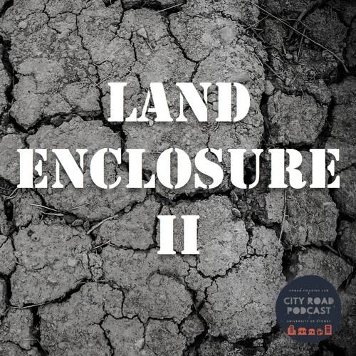 28. Land Enclosure II