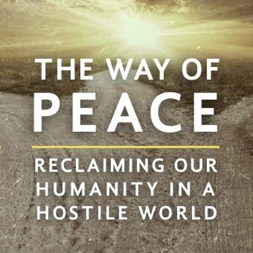 Peace with Others: The Way of Non-Violence
