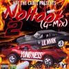 No Hook 2 - Yung Ness x Lil Mvrk(Prod. By Dj Y.T)[G-mix]