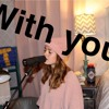 With you - Cover