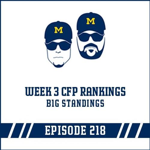 Week 3 Playoff Rankings & B1G Standings: Episode 218