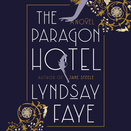 The Paragon Hotel by Lyndsay Faye, read by January LaVoy
