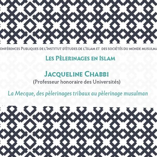 La Mecque, des pèlerinages tribaux au pèlerinage musulman / J. CHABBI