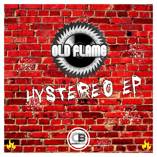 Hystereo EP By Old Flame   Releases 23rd November 2018
