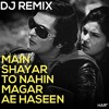 Main Shayar To Nahin | Dj Remix |old bollywood remix | Harf
